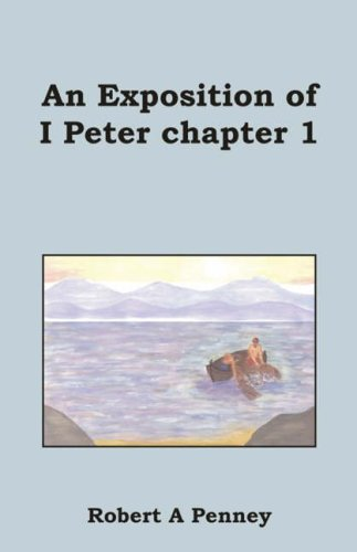 An Exposition of 1 Peter Chapter 1