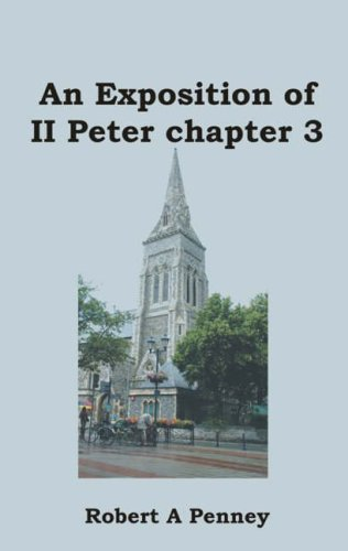 An Exposition of 2 Peter Chapter 3