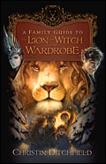 A Family Guide to The Lion, the Witch and the Wardrobe